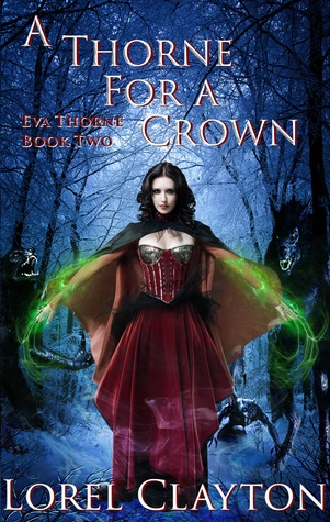 A Thorne for a Crown by Lorel Clayton