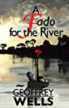 A Fado for the River