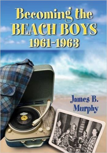 Becoming the Beach Boys, 1961-1963