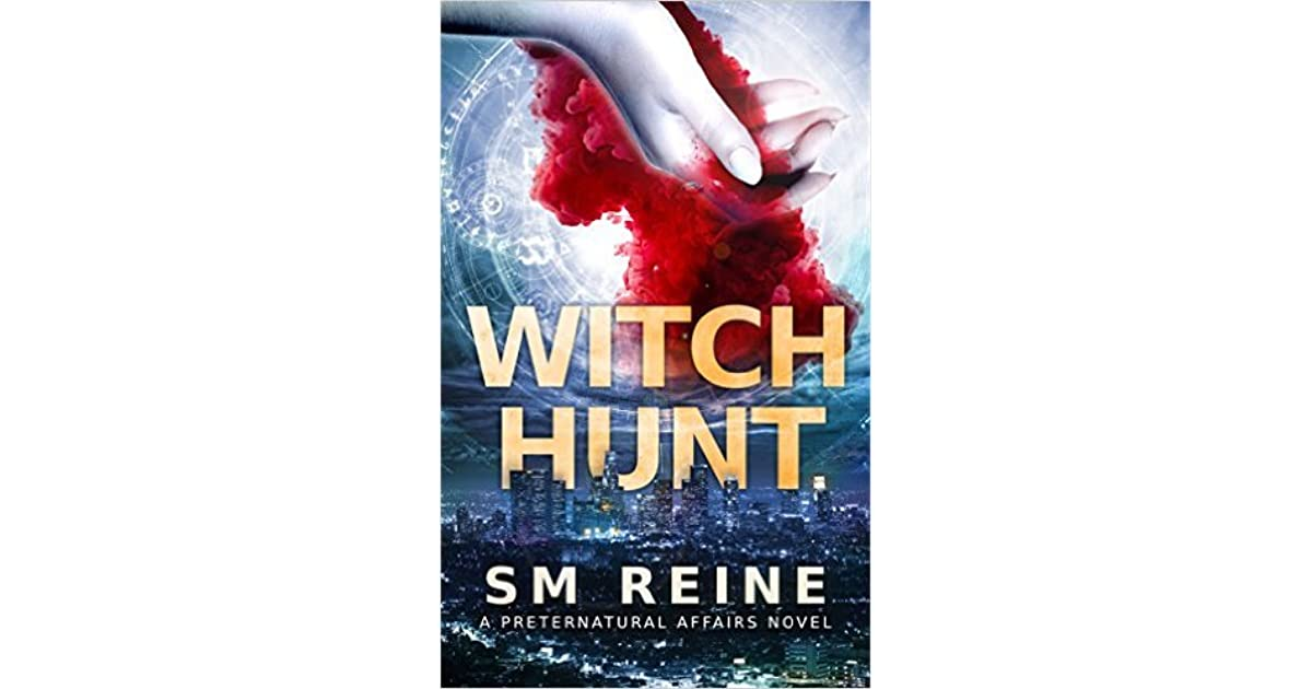 Witch Hunt Preternatural Affairs 1 By Sm Reine 1 Star Ratings