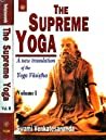 The Supreme Yoga: A New Translation Of The Yoga Vasistha (2 Volumes)