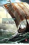 Orm il Rosso: Le navi dei vichinghi II