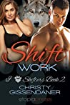 Shift Work by Christy Gissendaner