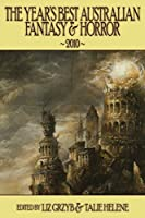 The Year's Best Australian Fantasy and Horror 2010 (volume 1)