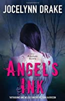 Angel's Ink (The Asylum Tales, #1)
