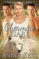Ghermire Gabe (I figli della Luna Vol. 7)