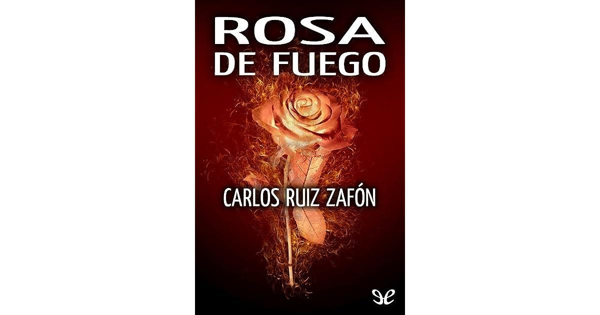 Rosa de fuego by Carlos Ruiz Zafón (3 star ratings)