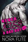 Never Kiss a Bad Boy