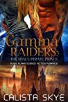 The Space Pirate Prince (Gamma Raiders, #1)