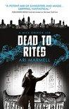 Dead to Rites (Mick Oberon, #3)