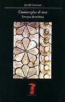 Contemplating Art: Essays in Aesthetics