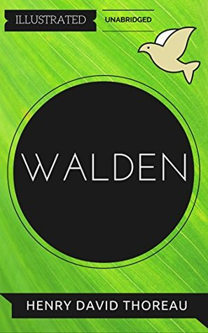 Walden: By Henry David Thoreau : Illustrated & Unabridged (Free Bonus Audiobook)