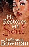 He Restores My Soul (The Langston Family Saga Book 1)