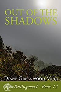 Out of the Shadows (Bellingwood, #12)