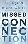 Missed Connection (Viral, #1)