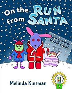 On The Run From Santa: U.S. English Edition - Fun and Magical Rhyming Bedtime Story - Picture Book / Beginner Reader, About Love and Family (for ages ... the Wardrobe Gang Picture Books) (Volume 7)