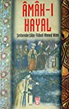 Download ebook A'mâk-ı Hayal by Şehbenderzade Filibeli Ahmed Hilmi