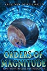 Orders of Magnitude (The Genie and the Engineer #2)