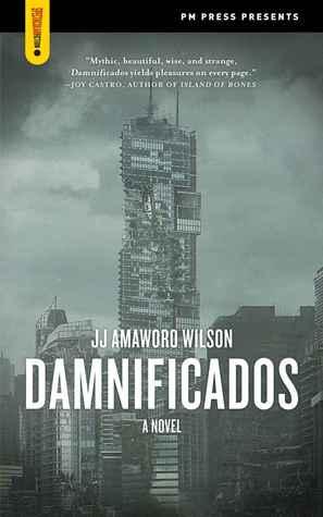 Damnificados by J.J. Amaworo Wilson