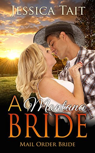 A Montana Bride  by  Jessica Tait