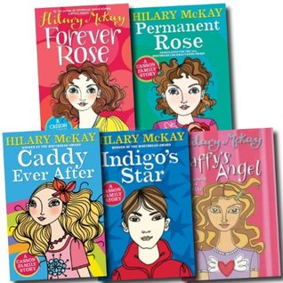 Casson Family Story Collection Hilary McKay 5 Books Set (Caddy Ever After, Indigo's Star, Saffy's Angel, Permanent Rose, Forever Rose)