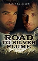 The Road to Silver Plume (Secret Service, #1)