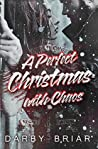 A Perfect Christmas with Chaos (Harbingers of Chaos, #1.5)