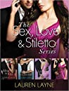 The Sex, Love & Stiletto Series 4-Book Bundle by Lauren Layne