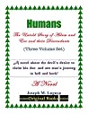 Humans: The Untold Story of Adam and Eve and their Descendants (Humans: The Untold Story of Adam and Eve and their Descendants #1-3)