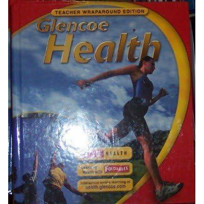 Glencoe Health Teacher S Wraparound Edition By Mary H Bronson