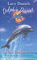 Dolphin Diaries 1: Into the Blue