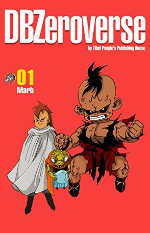 DBZeroverse Volume 1 (Dragon Ball Zeroverse)