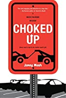 Choked Up (A Maisie McGrane Mystery)