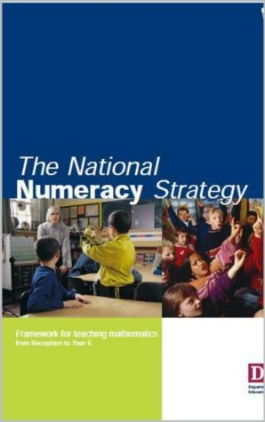 The National Numeracy Strategy - Framework For Teaching Mathematics R to 6