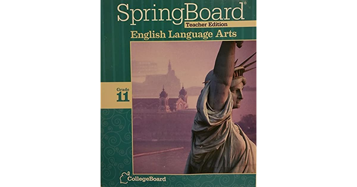 Springboard teachers edition te english language arts grade 11 springboard teachers edition te english language arts grade 11 collegeboard 2014 by english fandeluxe