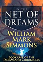 In the Net of Dreams (Dreamland Chronicles, #1)