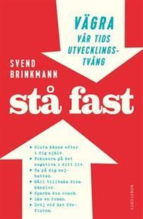 Stå fast by Svend Brinkmann