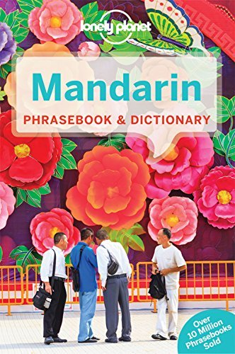 Lonely Planet Mandarin Phrasebook & Dictionary, 10th Edition