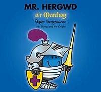 Mr Hergwd a'r Marchog