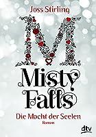 Misty Falls (Die Macht der Seelen, #4)