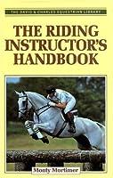 The Riding Instructor's Handbook