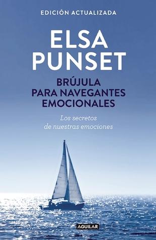 Brújula Para Navegantes Emocionales By Elsa Punset