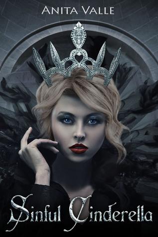 Sinful Cinderella (Dark Fairy Tale Queen, #1)