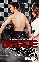 Decide (Declan Reede 1)