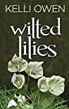 Wilted Lilies (Wilted Lily, #1)