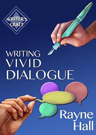 Writing Vivid Dialogue: Professional Techniques for Fiction Authors