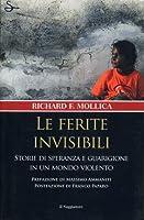 Le ferite invisibili: Storie di speranza e guarigione in un mondo violento