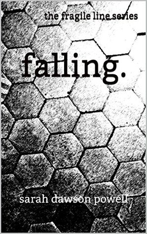 Falling (The Fragile Line Book 2)