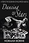 Dancing with the Stars: A Story of the Golden Era of Hollywood Musicals