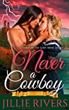 Never a Cowboy (Lost Mine #3)